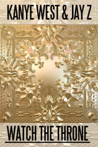 Watch the Throne Jay Z Kanye West UK Tour 2012
