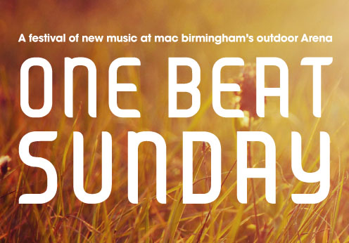 One Beat Sunday 2012 at the Birmingham mac. Review by Sam Allan.